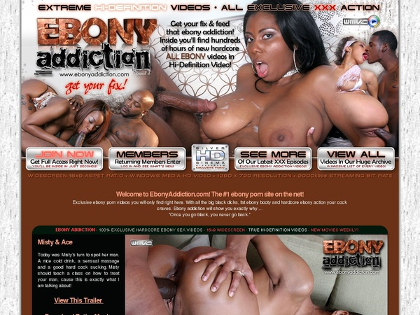 Ebony Addiction Price